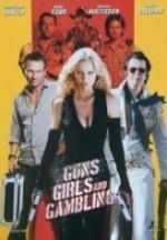 Silahlar, Kızlar ve Kumar (2011) afişi