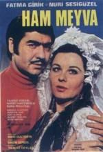 Ham Meyva (1970) afişi