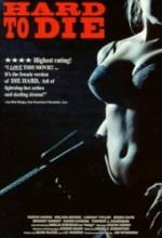 Hard To Die (1990) afişi