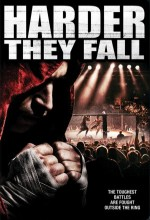 Harder They Fall (2005) afişi