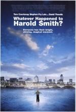 Harold Smith'e Ne Oldu?