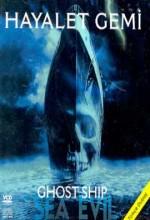 Hayalet Gemi (2002) afişi