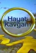 Hayat Kavgam (2007) afişi