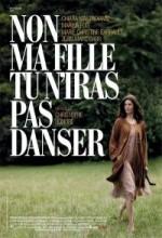 Hayır Kızım, Dansa Gitmek Yok (2009) afişi