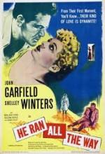 He Ran All The Way (1951) afişi