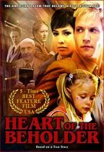 Heart Of The Beholder (2005) afişi