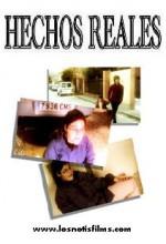 Hechos Reales (2006) afişi