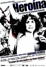 Heroína (2005) afişi