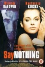 Hiçbir şey Söyleme (2001) afişi