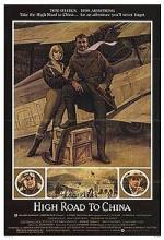 High Road To China (1983) afişi