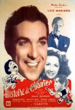 Histoire De Chanter (1947) afişi