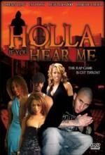 Holla if You Hear Me (2006) afişi