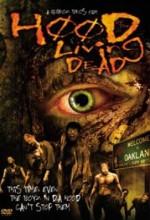 Hood Of The Living Dead (2005) afişi