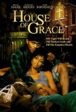 House Of Grace (2006) afişi