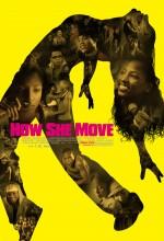 How She Move (2007) afişi