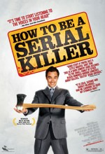 How To Be A Serial Killer (2008) afişi