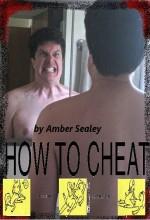 How To Cheat (2010) afişi