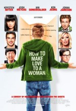 How To Make Love To A Woman (2009) afişi