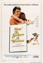 How To Seduce A Woman (1974) afişi