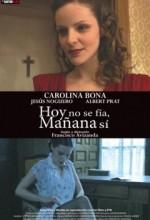 Hoy No Se Fía, Mañana Sí (2009) afişi