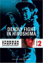 Battles Without Honor and Humanity: Deathmatch in Hiroshima (1973) afişi