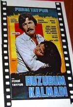 Huzurum Kalmadı (1980) afişi
