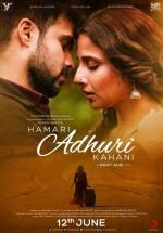 Hamari Adhuri Kahaani (2015) afişi