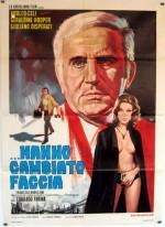 Hanno Cambiato Faccia (1971) afişi