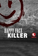 Happy Face Killer (2014) afişi