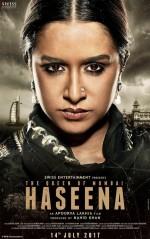 Haseena The Queen of Mumbai (2016) afişi