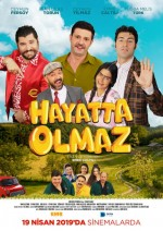 https://www.sinemalar.com/film/260322/hayatta-olmaz