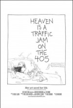 Heaven is a traffic jam on the 405 (2016) afişi