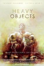 Heavy Objects (2015) afişi