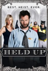 Held Up (2010) afişi