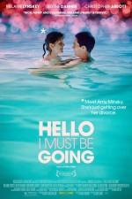 Hello I Must Be Going (2012) afişi