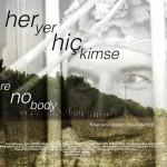 Her Yer Hiç Kimse (2013) afişi