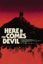 Here Comes the Devil (2012) afişi