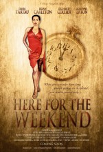 Here for the Weekend (2014) afişi