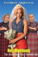 Holy Matrimony (1994) afişi