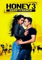 Honey 3: Dare to Dance (2016) afişi