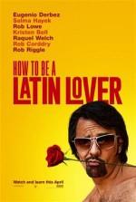 Latin Sevgili Nasıl Olunur (2017) afişi