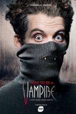 How to Be a Vampire (2016) afişi