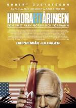 Hundraettåringen Som Smet Från Notan Och Försvann (2016) afişi