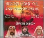 Huzura Giden Yol / Fudayl Bin Iyad Hz.