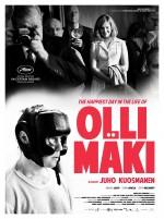 Olli Maki'nin En Mutlu Günü (2016) afişi