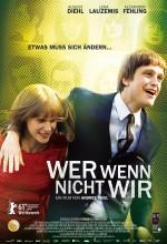 Biz Değilsek Kim (2011) afişi