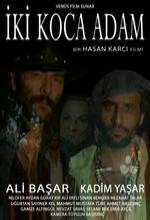 Iki Koca Adam (2007) afişi