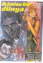 İkimize Bir Dünya (1962) afişi