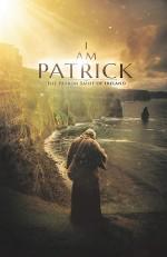 I Am Patrick: The Patron Saint of Ireland (2020) afişi