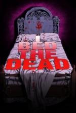 I Bed the Dead (2015) afişi